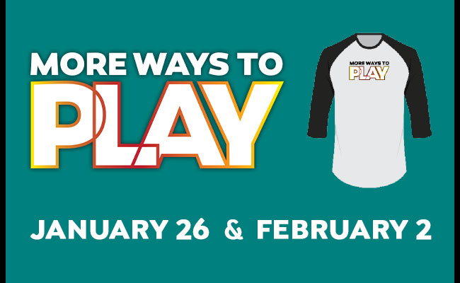 More Ways To Play