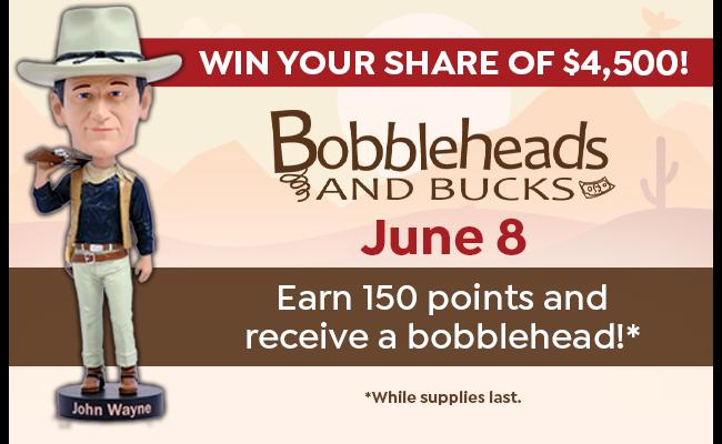 Bobbleheads and bucks